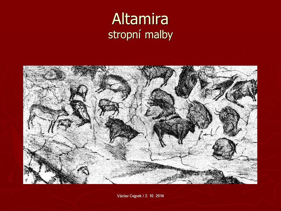 Altamira stropní malby Václav Cejpek / 2. 10. 2014