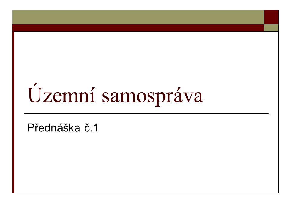 Územní samospráva Přednáška č.1