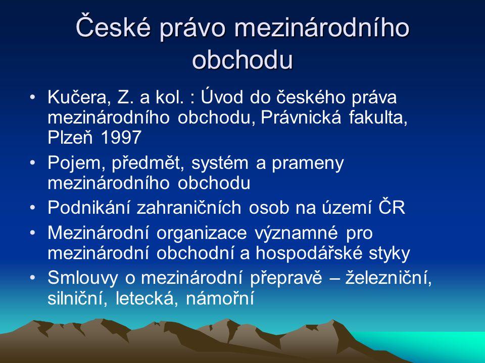 České právo mezinárodního obchodu Kučera, Z.a kol.
