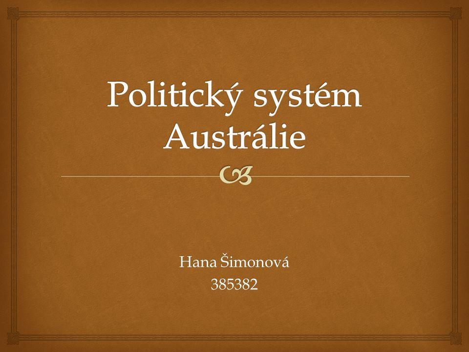   Oficiální název státu: Australské společenství (Commonwealth of Australia)  Hlavní město : Canberra  Největší města : Sydney (4,3 mil.