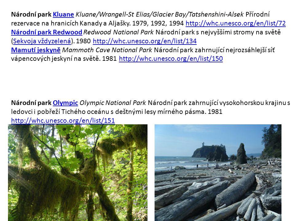 Národní park Kluane Kluane/Wrangell-St Elias/Glacier Bay/Tatshenshini-Alsek Přírodní rezervace na hranicích Kanady a Aljašky. 1979, 1992, 1994 http://