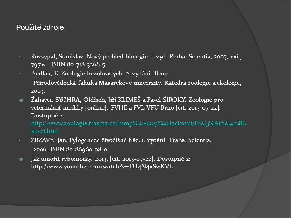 Použité zdroje: Rozsypal, Stanislav. Nový přehled biologie.