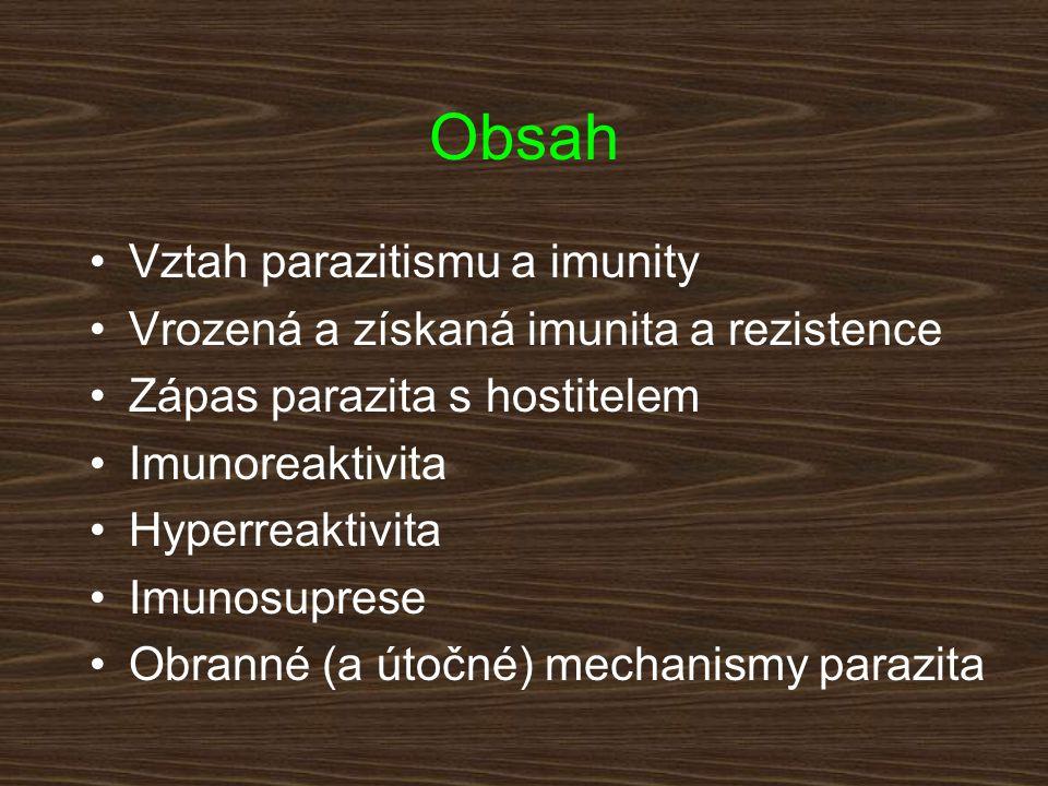 Protichůdné zájmy parazita a hostitele imunoreaktivita tolerance parazit hostitel