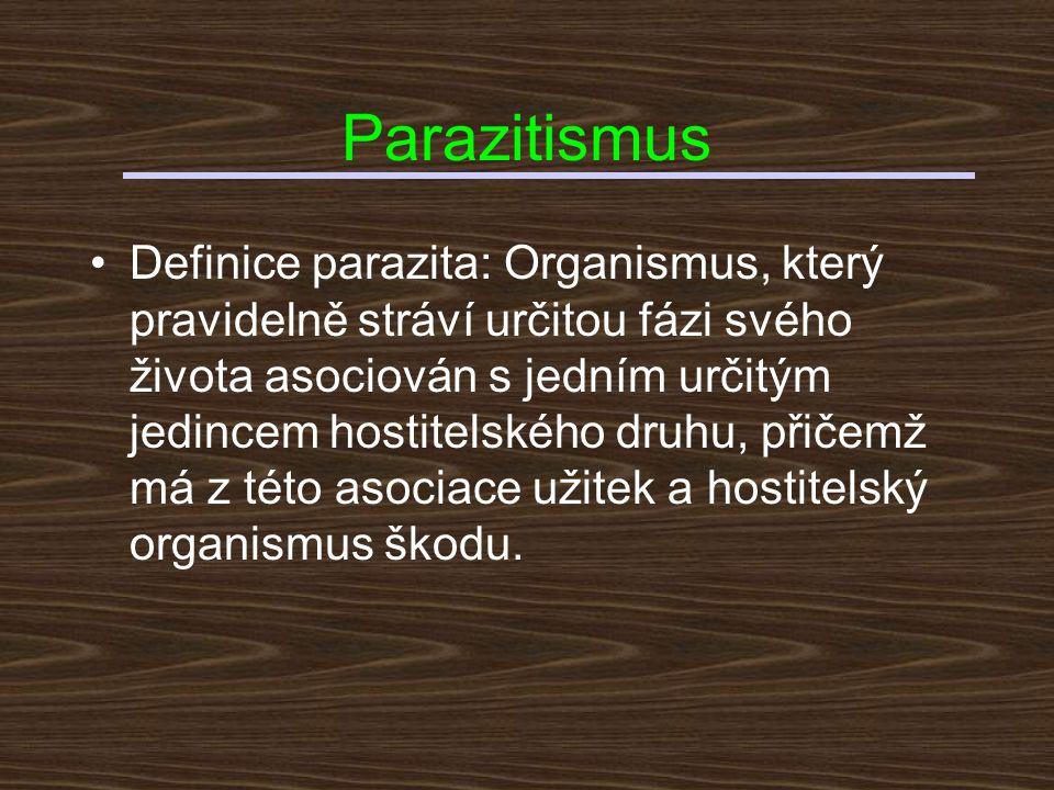 Ekologické vymezení parazita Efekt na biologickou zdatnost Počet obětí na 1 útočníka Jedna oběťVíce obětí Menší než 100%typický parazitmikropredátor 100% (oběť má nulovou zdatnost) parazitoid kastrátor predátor