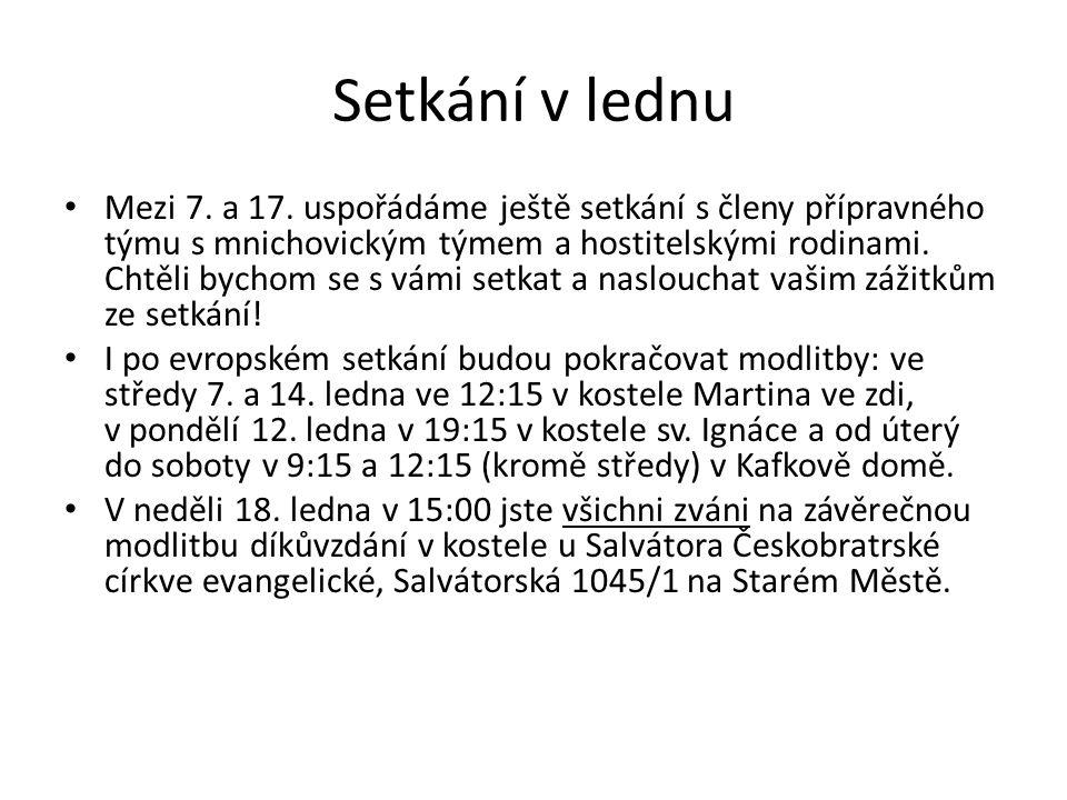 Setkání v lednu Mezi 7. a 17.