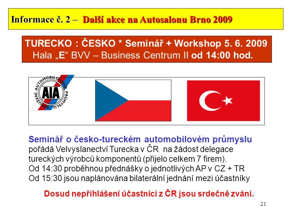 21 TURECKO : ČESKO * Seminář + Workshop 5. 6.