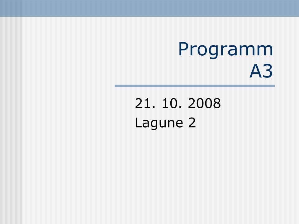 Programm A3 21. 10. 2008 Lagune 2