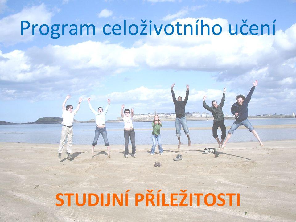 Program celoživotního učení STUDIJNÍ PŘÍLEŽITOSTI