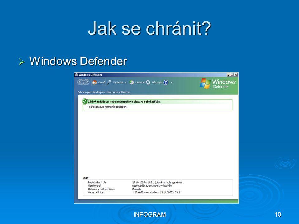 INFOGRAM10 Jak se chránit?  Windows Defender