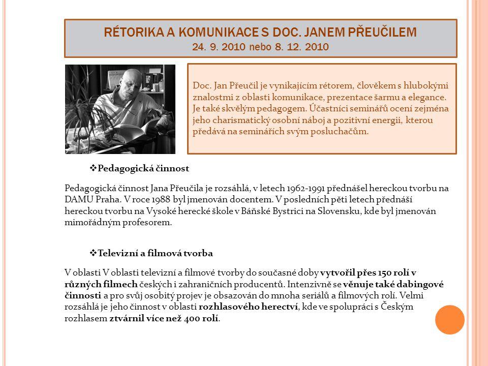 RÉTORIKA A KOMUNIKACE S DOC.JANEM PŘEUČILEM 24. 9.