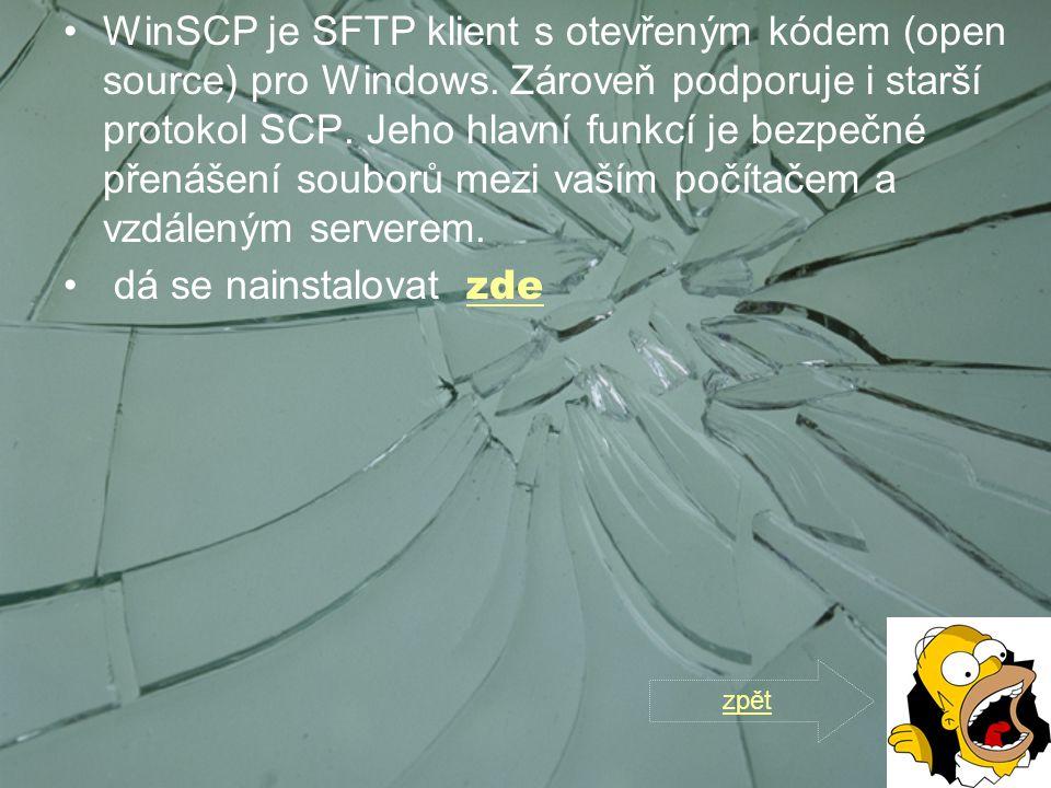 WinSCP je SFTP klient s otevřeným kódem (open source) pro Windows. Zároveň podporuje i starší protokol SCP. Jeho hlavní funkcí je bezpečné přenášení s