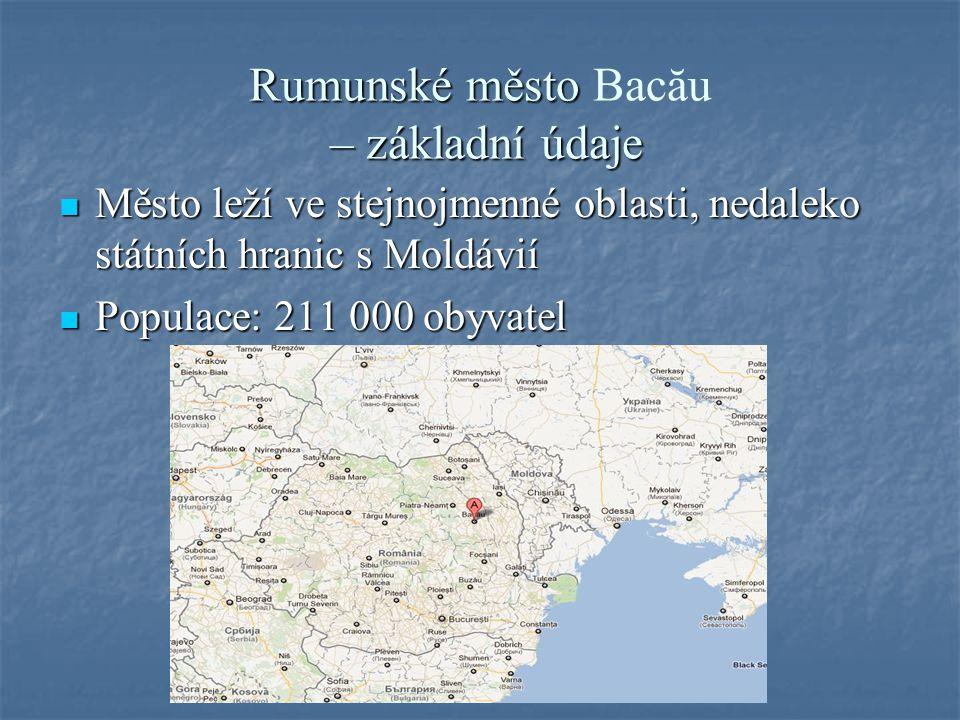 Rumunské město – základní údaje Rumunské město Bacău – základní údaje Město leží ve stejnojmenné oblasti, nedaleko státních hranic s Moldávií Město leží ve stejnojmenné oblasti, nedaleko státních hranic s Moldávií Populace: 211 000 obyvatel Populace: 211 000 obyvatel