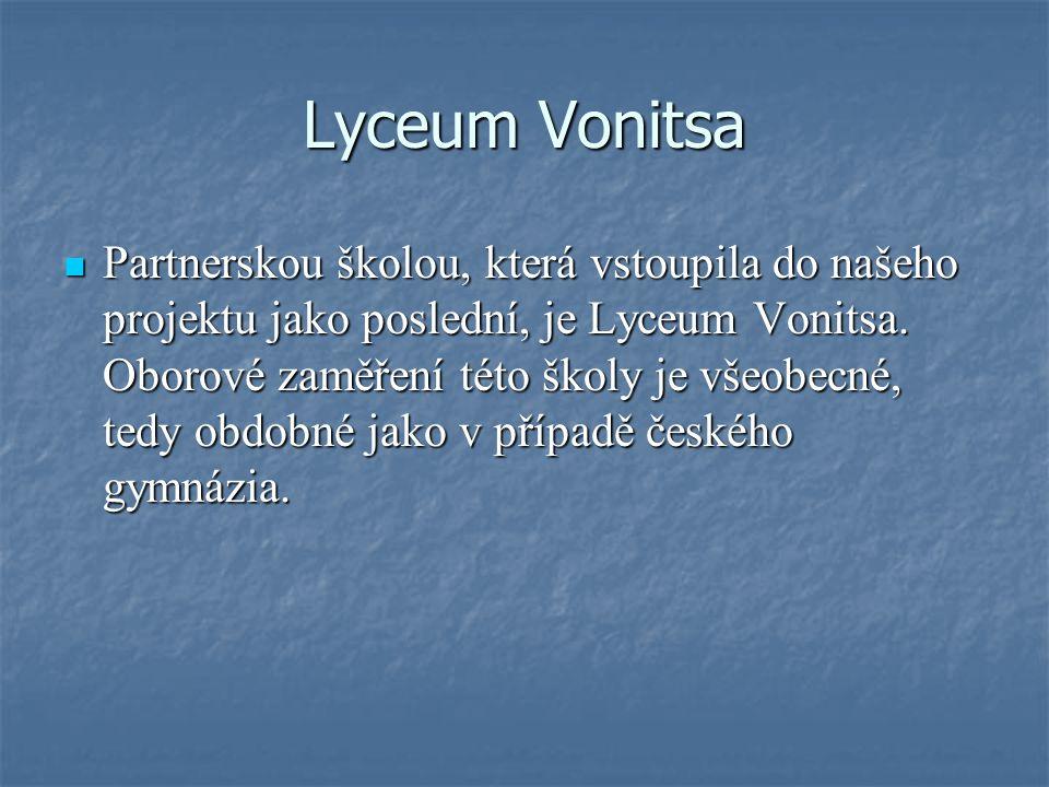 Lyceum Vonitsa Partnerskou školou, která vstoupila do našeho projektu jako poslední, je Lyceum Vonitsa. Oborové zaměření této školy je všeobecné, tedy