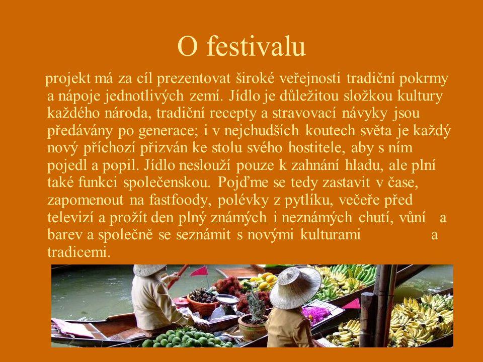 O festivalu projekt má za cíl prezentovat široké veřejnosti tradiční pokrmy a nápoje jednotlivých zemí.