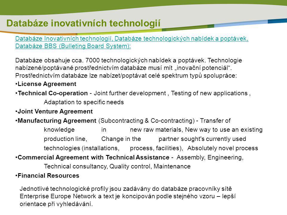 Databáze inovativních technologií Databáze Inovativních technologií, Databáze technologických nabídek a poptávek, Databáze BBS (Bulleting Board System