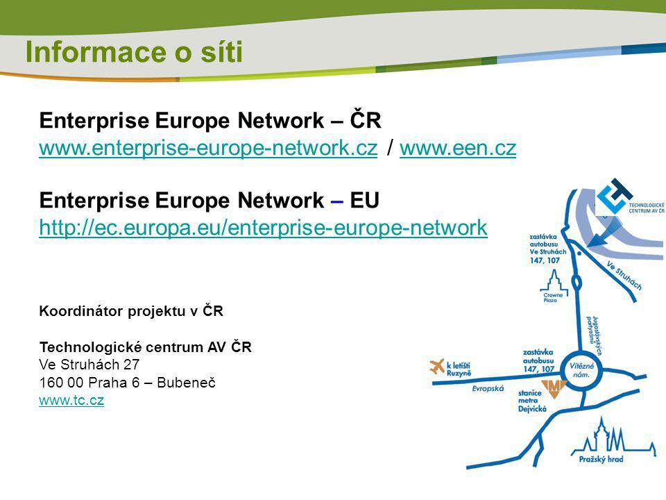 Informace o síti Enterprise Europe Network – ČR www.enterprise-europe-network.czwww.enterprise-europe-network.cz / www.een.czwww.een.cz Enterprise Eur