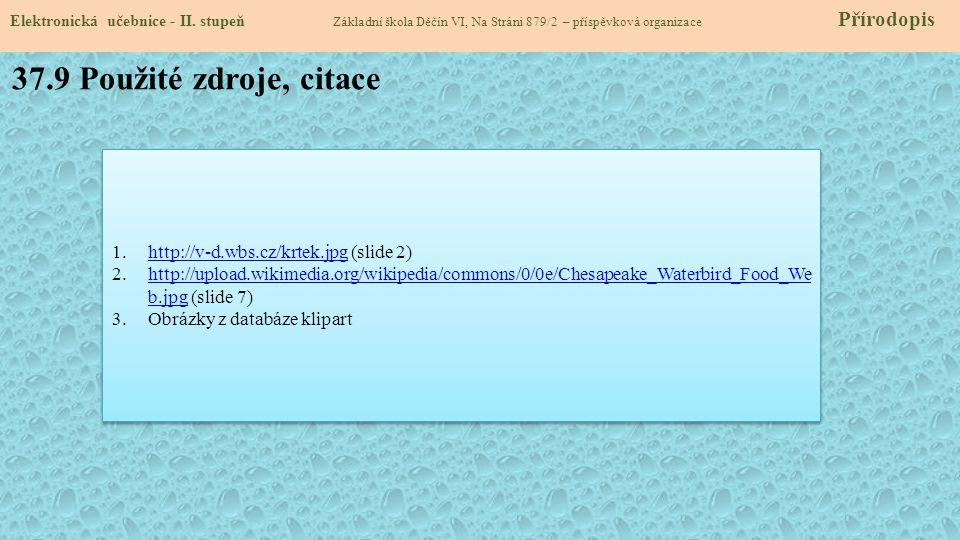 37.9 Použité zdroje, citace Elektronická učebnice - II.