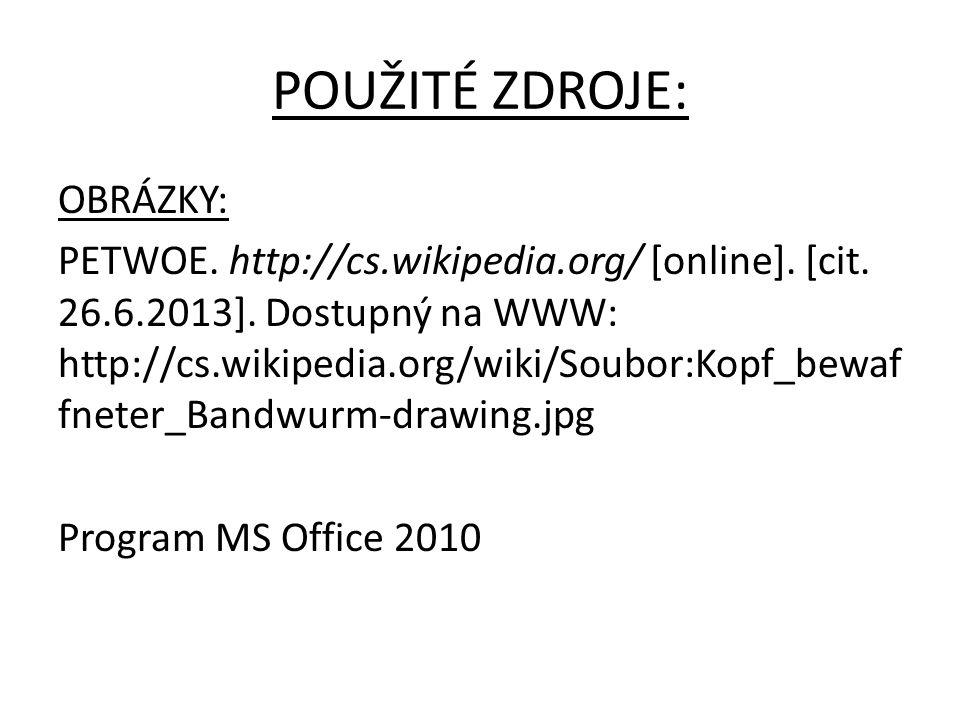 OBRÁZKY: PETWOE.http://cs.wikipedia.org/ [online].