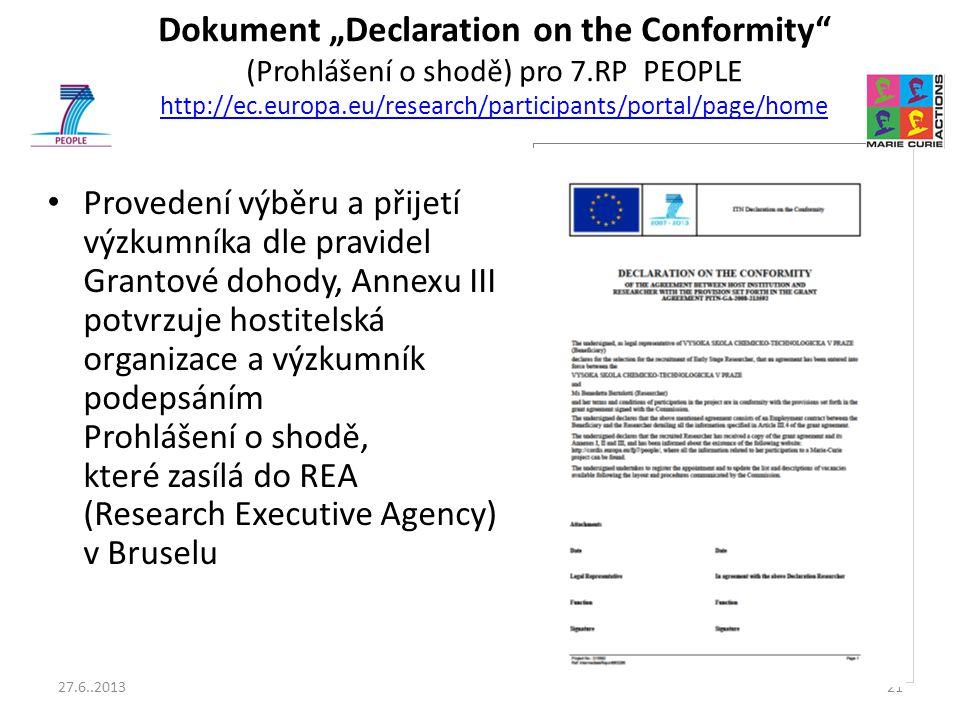"""Dokument """"Declaration on the Conformity"""" (Prohlášení o shodě) pro 7.RP PEOPLE http://ec.europa.eu/research/participants/portal/page/home http://ec.eur"""