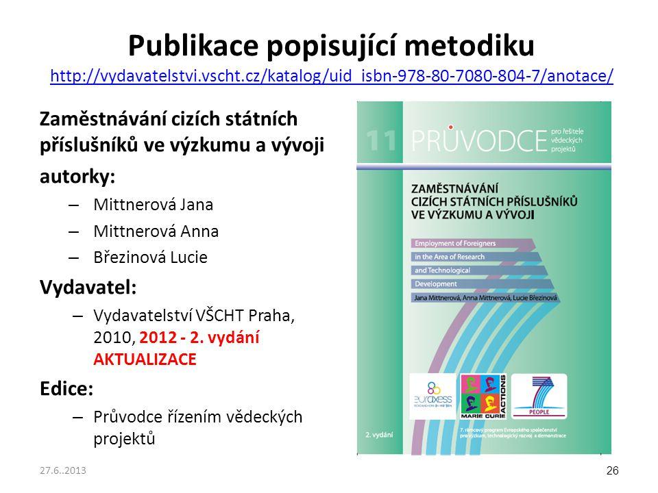 Publikace popisující metodiku http://vydavatelstvi.vscht.cz/katalog/uid_isbn-978-80-7080-804-7/anotace/ http://vydavatelstvi.vscht.cz/katalog/uid_isbn