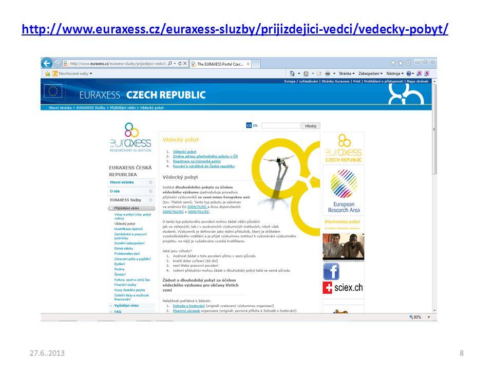 8 http://www.euraxess.cz/euraxess-sluzby/prijizdejici-vedci/vedecky-pobyt/