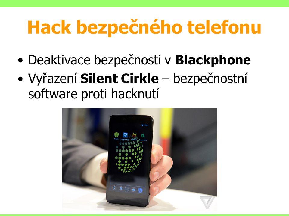 Hack bezpečného telefonu Deaktivace bezpečnosti v Blackphone Vyřazení Silent Cirkle – bezpečnostní software proti hacknutí