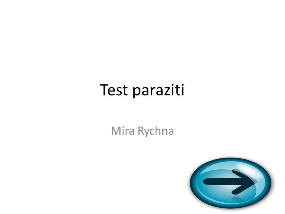 Test paraziti Míra Rychna