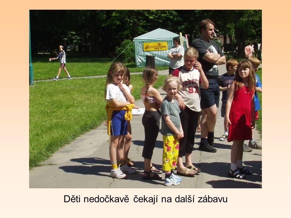 Děti nedočkavě čekají na další zábavu