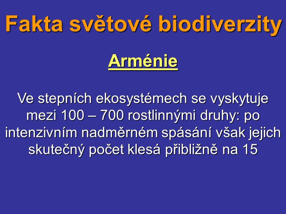 Arménie Ve stepních ekosystémech se vyskytuje mezi 100 – 700 rostlinnými druhy: po intenzivním nadměrném spásání však jejich skutečný počet klesá přib