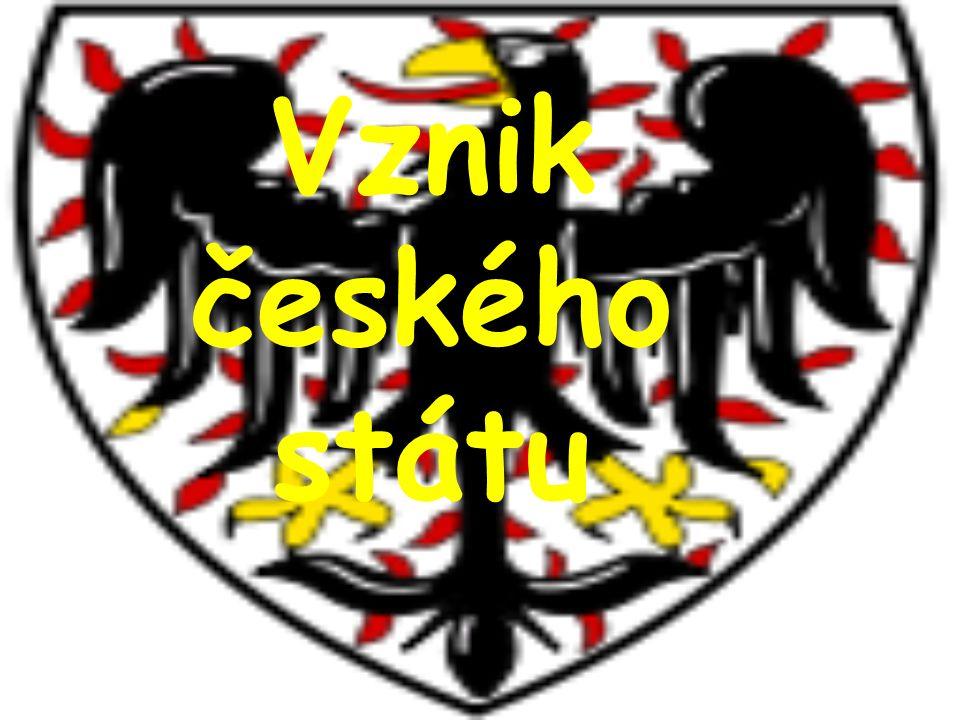 Vznik českého státu