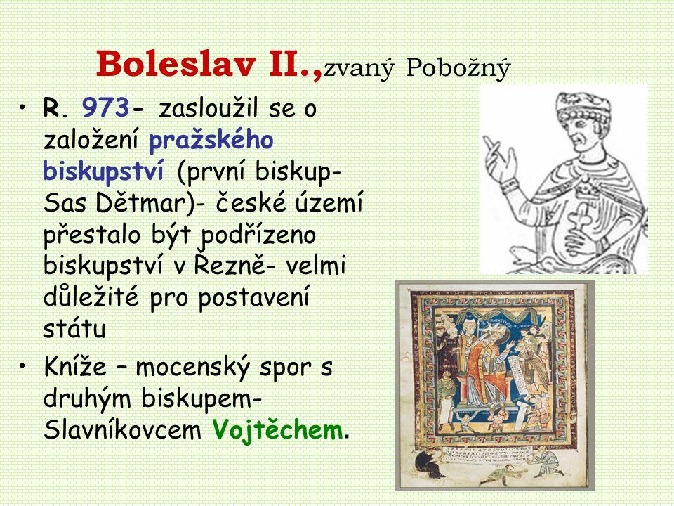 Boleslav II., zvaný Pobožný R.