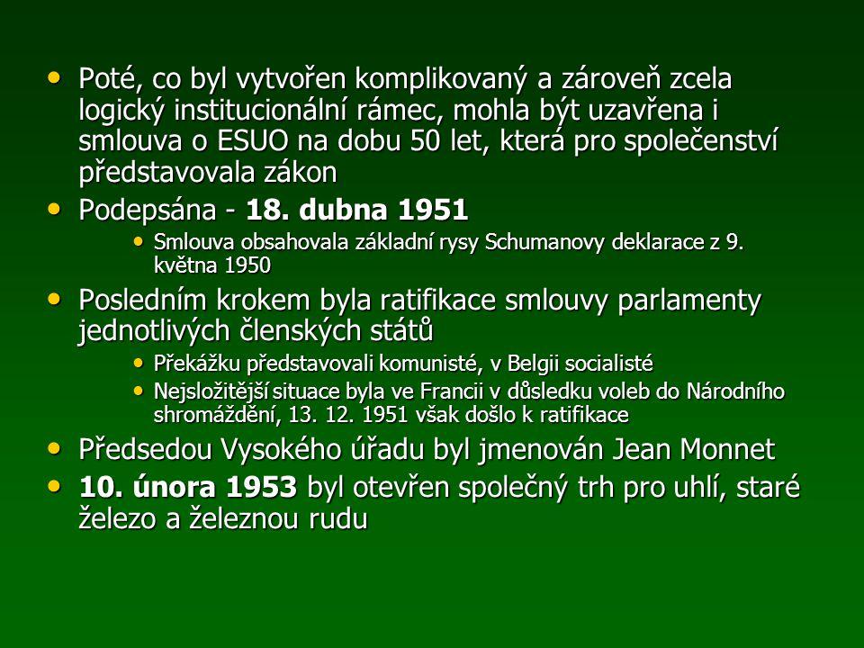 Poté, co byl vytvořen komplikovaný a zároveň zcela logický institucionální rámec, mohla být uzavřena i smlouva o ESUO na dobu 50 let, která pro společ