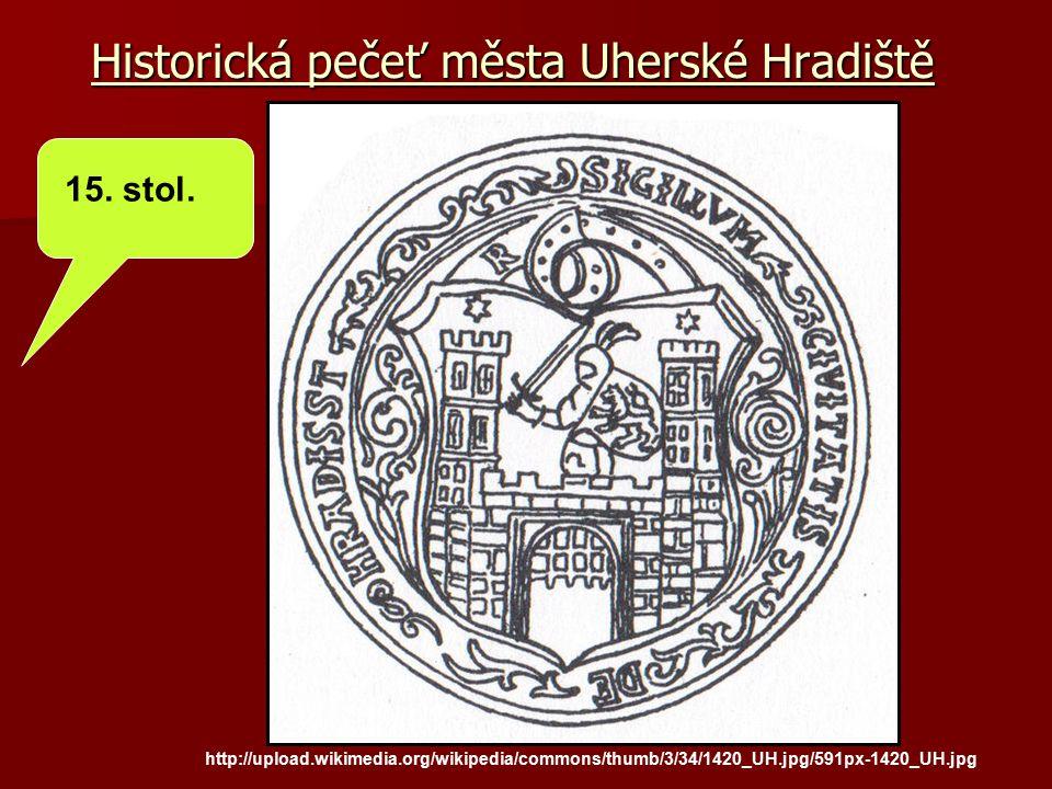 Historická pečeť města Uherské Hradiště http://upload.wikimedia.org/wikipedia/commons/thumb/3/34/1420_UH.jpg/591px-1420_UH.jpg 15. stol.