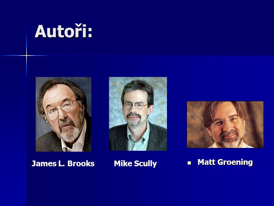 Autoři: Matt Groening Matt Groening James L. BrooksMike Scully