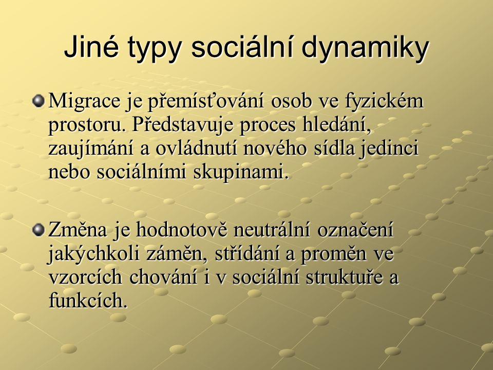 Sociální distance Vnímání mobility je závislé na existenci sociální distance (odstupu).