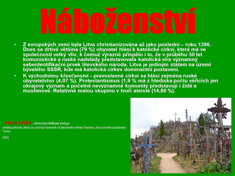 Náboženství Z evropských zemí byla Litva christianizována až jako poslední – roku 1386. Dnes se drtivá většina (79 %) obyvatel hlásí k katolické církv