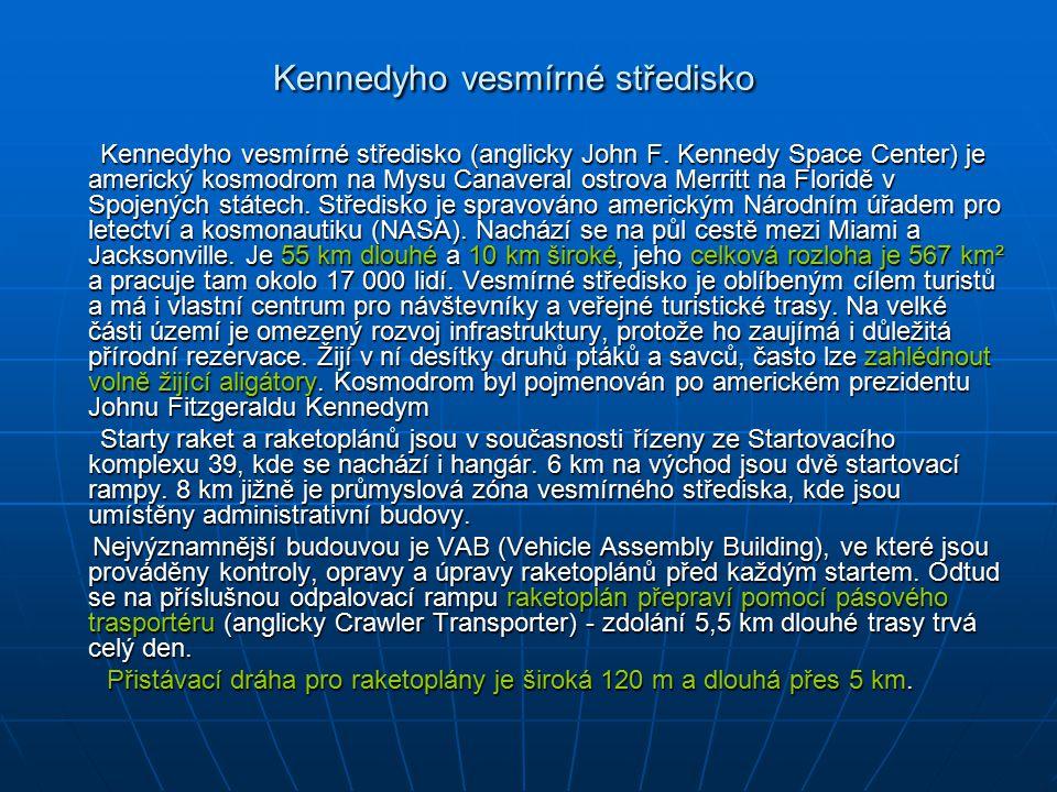 Kennedyho vesmírné středisko Kennedyho vesmírné středisko (anglicky John F.