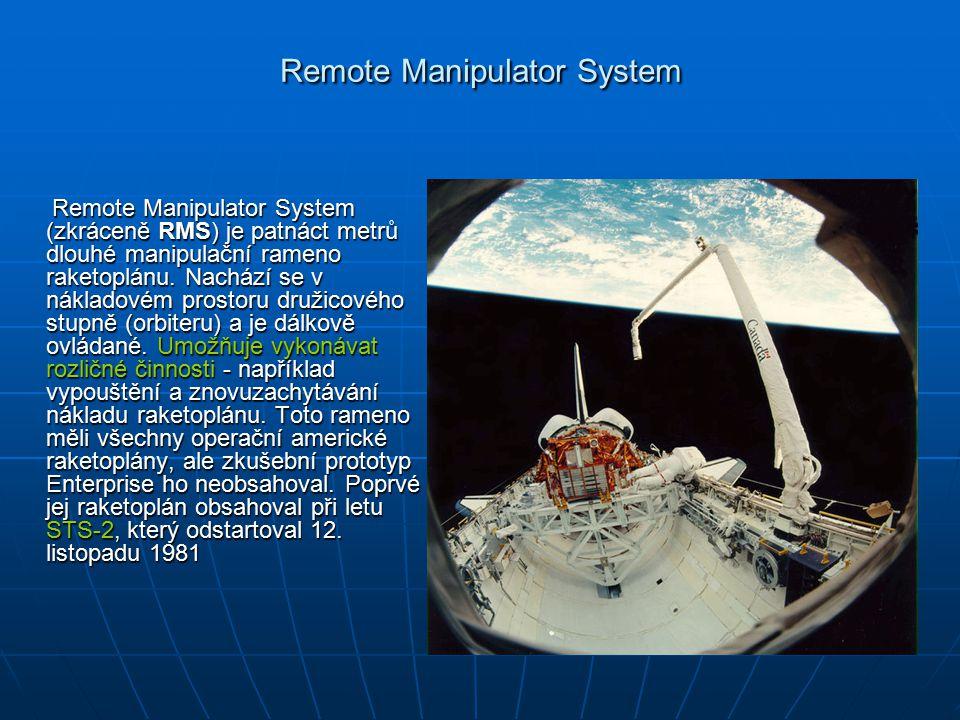 Remote Manipulator System Remote Manipulator System (zkráceně RMS) je patnáct metrů dlouhé manipulační rameno raketoplánu.