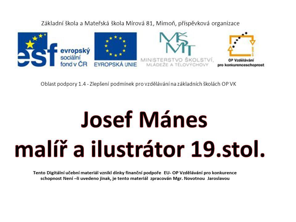 Josef Mánes -Významný český malíř a ilustrátor 19.