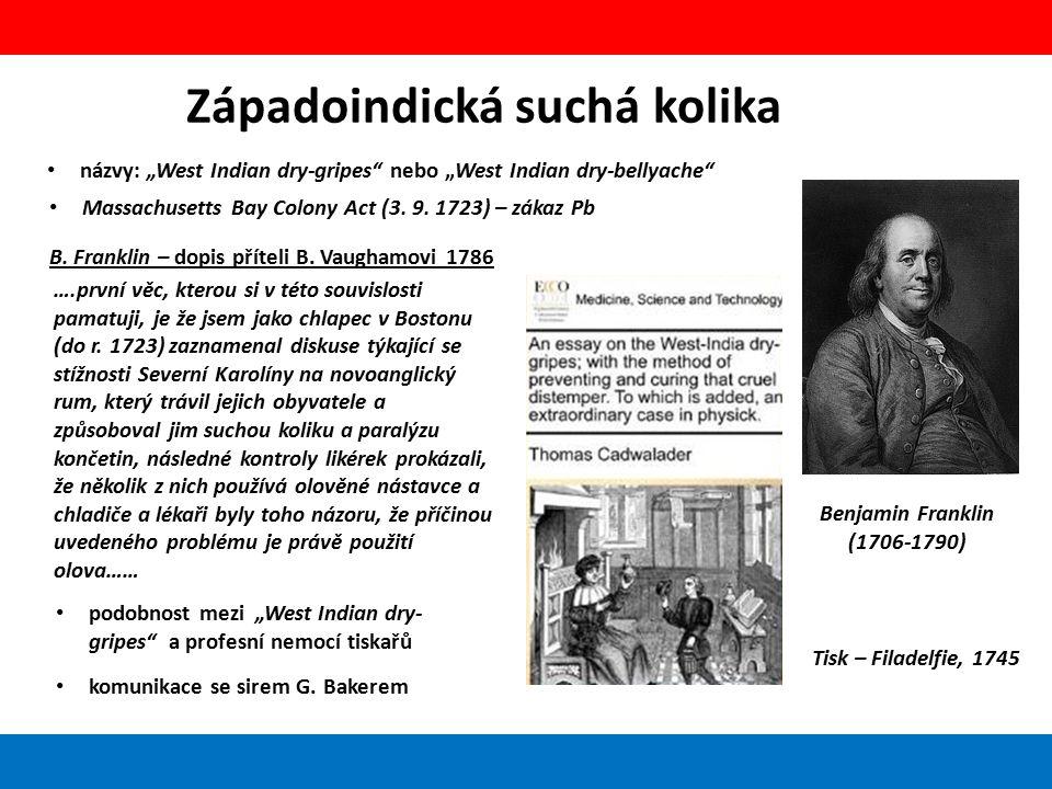 """Západoindická suchá kolika názvy: """"West Indian dry-gripes"""" nebo """"West Indian dry-bellyache"""" Benjamin Franklin (1706-1790) Tisk – Filadelfie, 1745 ….pr"""
