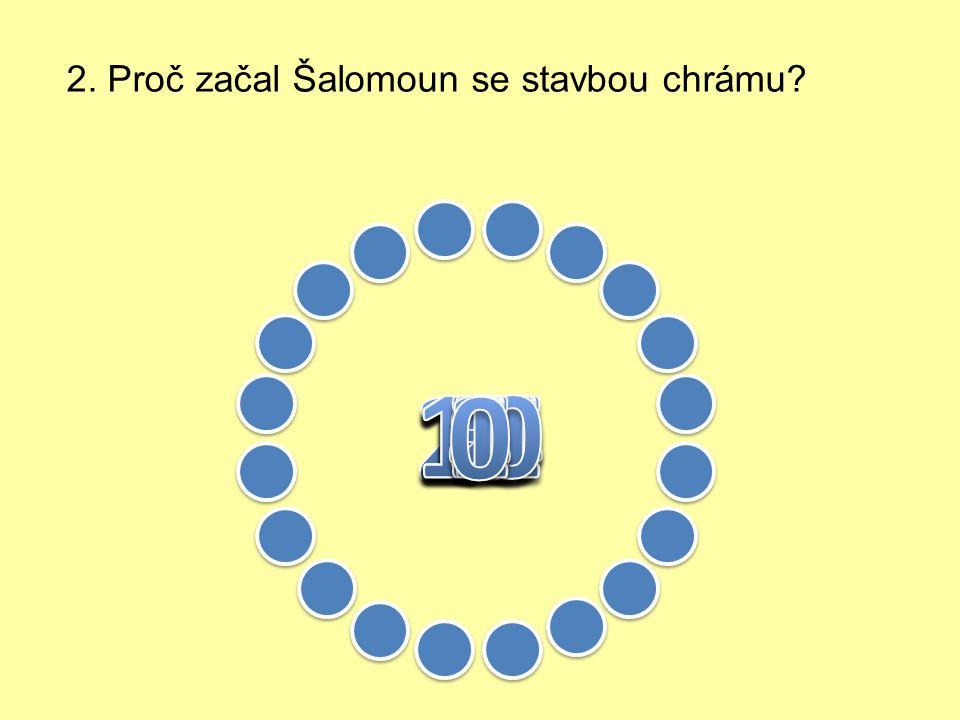 1. Jak si Šalomoun představoval chrám, který chtěl vystavět?