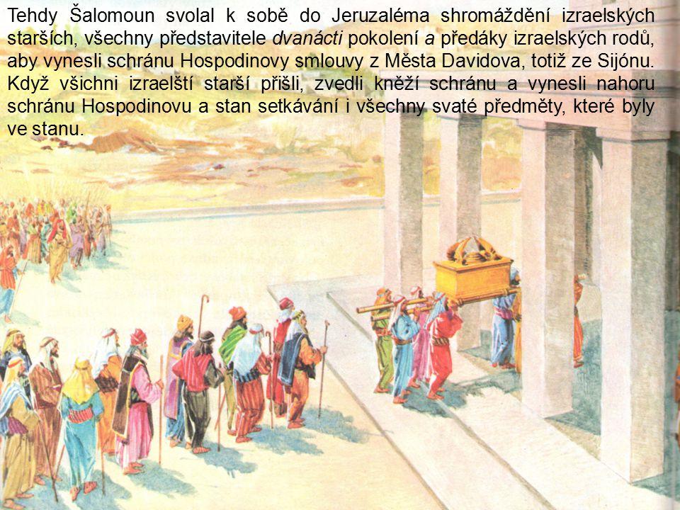 23. V den posvěcení Hospodinova chrámu se konala veliká slavnost