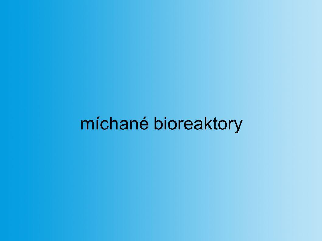 míchané bioreaktory
