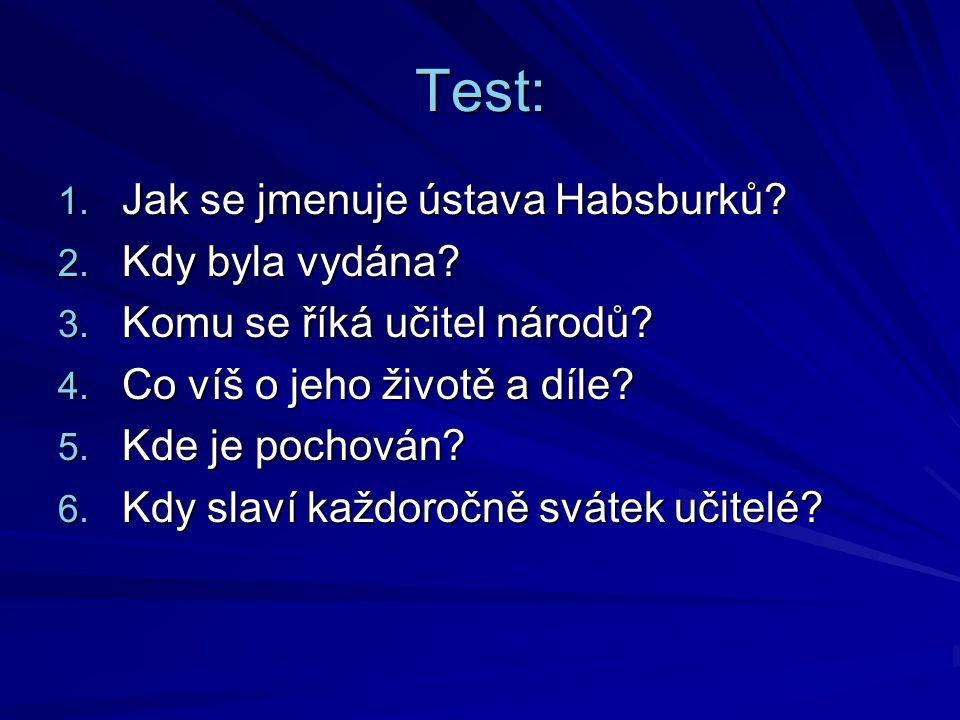 Řešení: 1.Obnovené zřízení zemské 2. 1627 3. Jan Amos Komenský 4.
