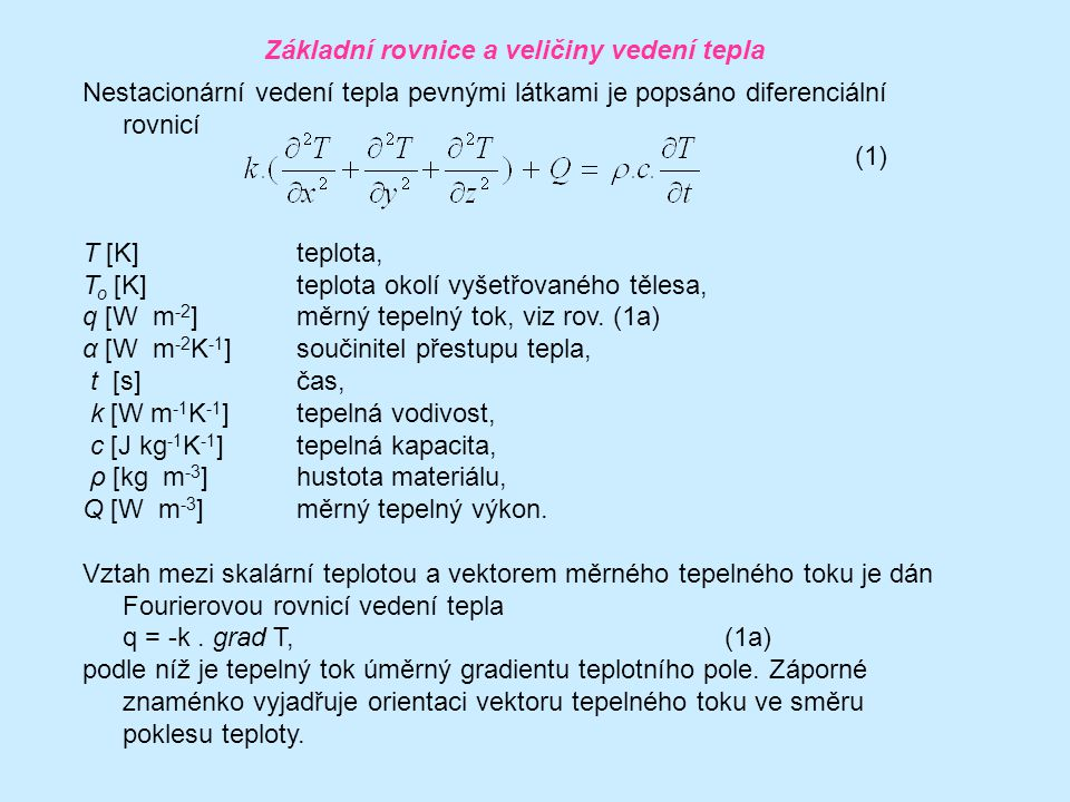 Vzájemně analogické fyzikální problémy popsané kvaziharmonickou rovnicí: ProblémNeznámák x,k y (resp.k = k x = k y )Q Vedení teplaTeplotaTepelná vodivostVnitřní tep.zdroj Průsak kapaliny porézním materiálem Hydraulický potenciálPermeabilita- Nestlačitelné prouděníProudová funkceJednotková hodnotaRotor MembránaPrůhybMembránová sílaTlak Krut obec.průřezůFunkce napětí(Smykový modul G) -1 Dvojnásobek zkrutu Krut obec.průřezůDeplanační funkceJednotková hodnota- El.
