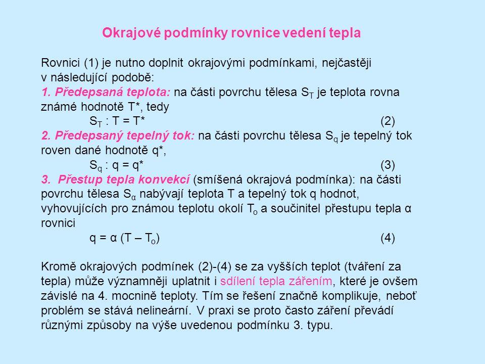 Význam jednotlivých členů a zjednodušený tvar rovnice vedení tepla Základní tvar rovnice (1) představuje nestacionární, tj.