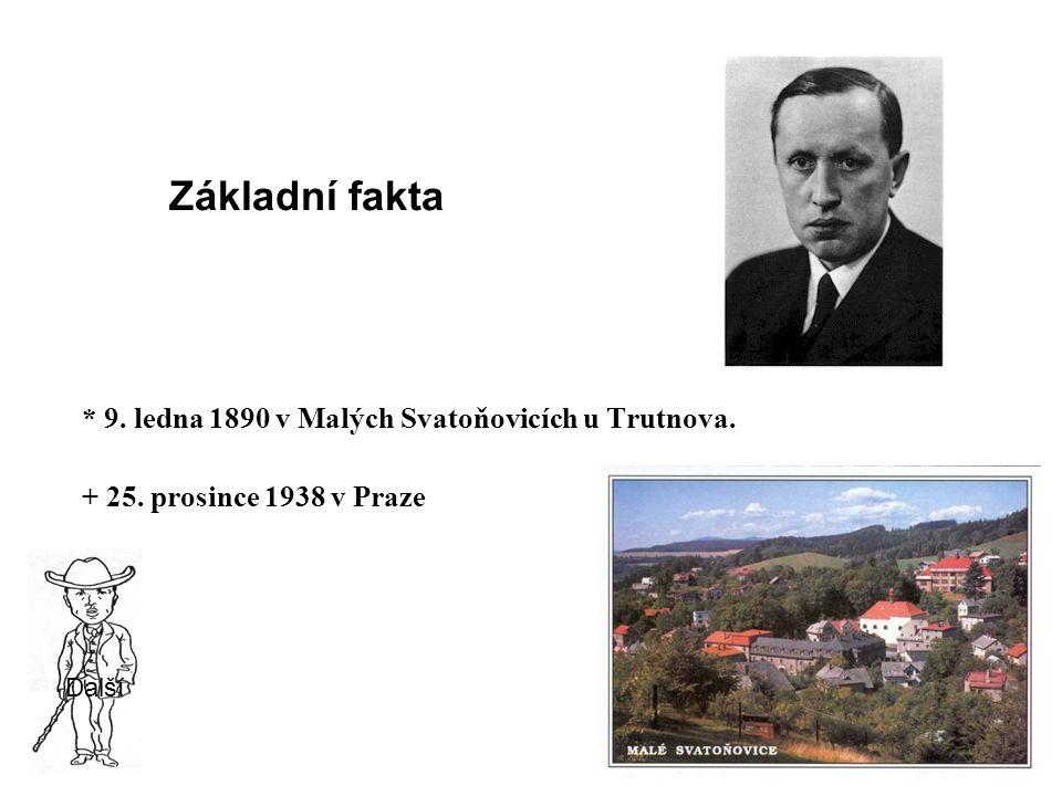 Narodil se roku 1890 jako syn venkovského lékaře v horském městečku Malé Svatoňovice v severovýchodních Čechách.