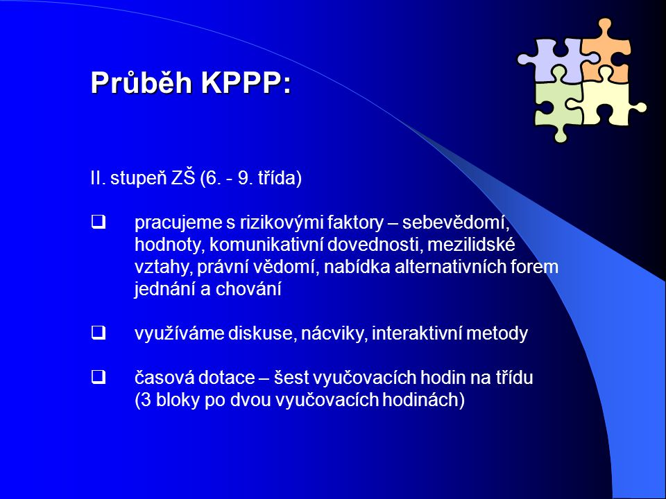 Průběh KPPP: II.stupeň ZŠ (6. - 9.