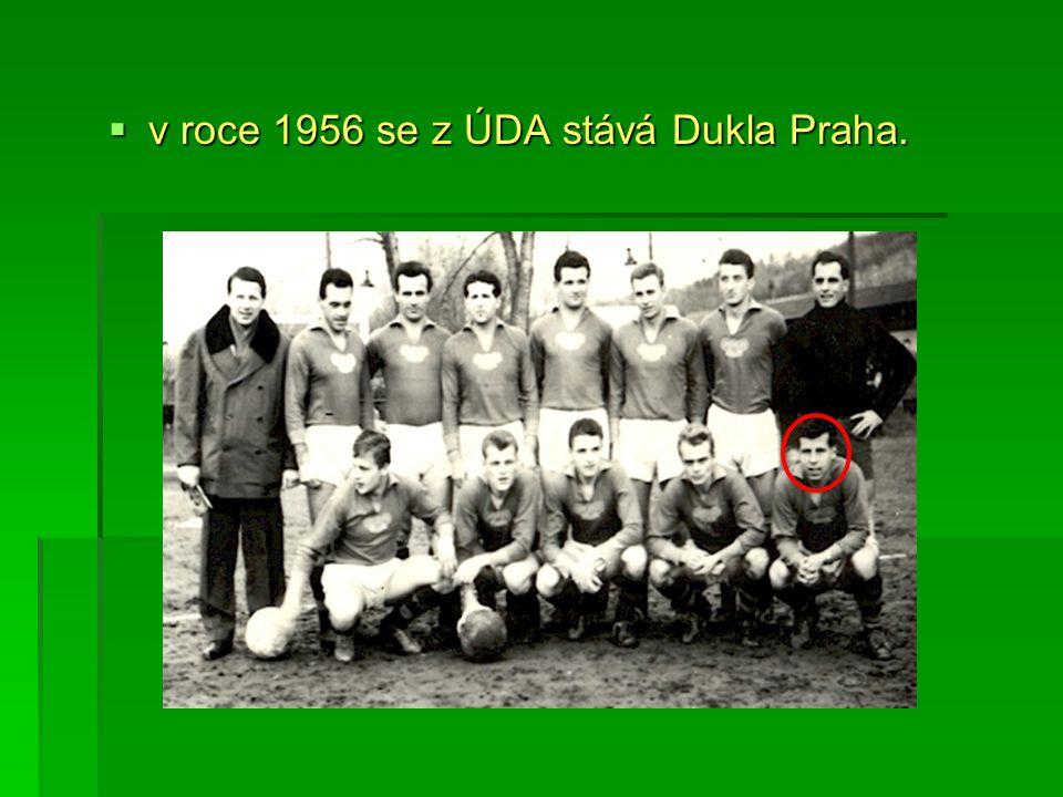  začíná velká éra Dukly Praha.