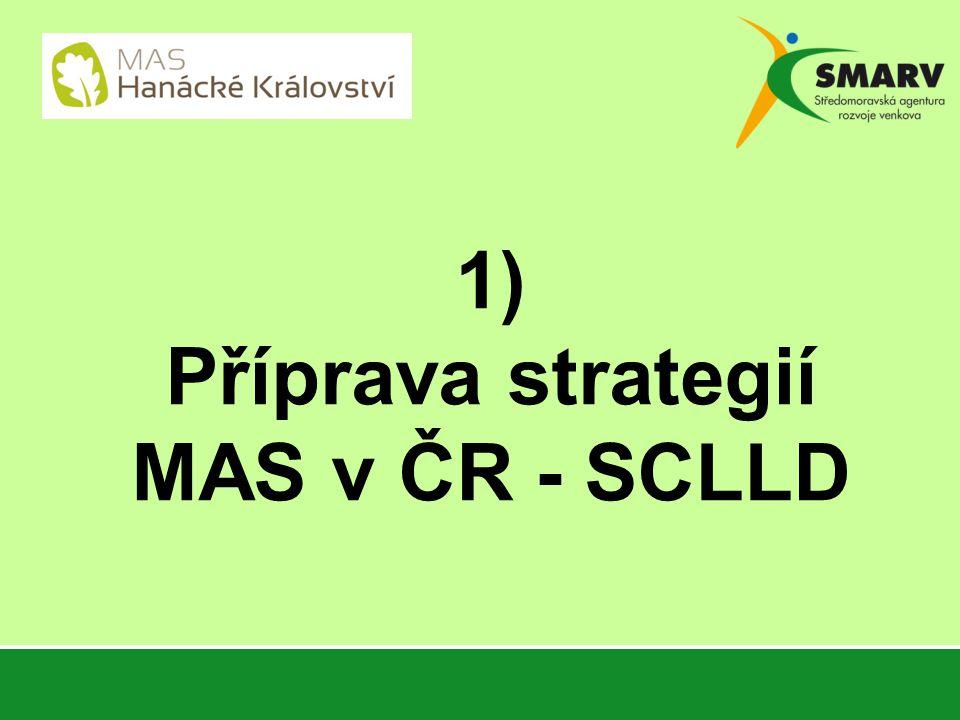 1) Příprava strategií MAS v ČR - SCLLD